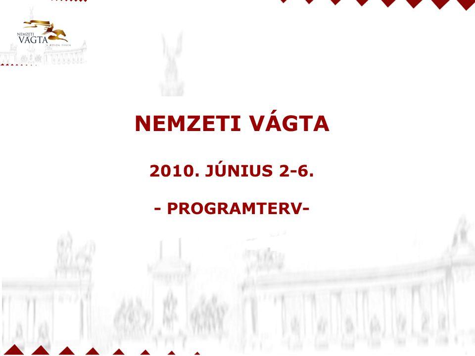 NEMZETI VÁGTA 2010. JÚNIUS 2-6. - PROGRAMTERV- 30