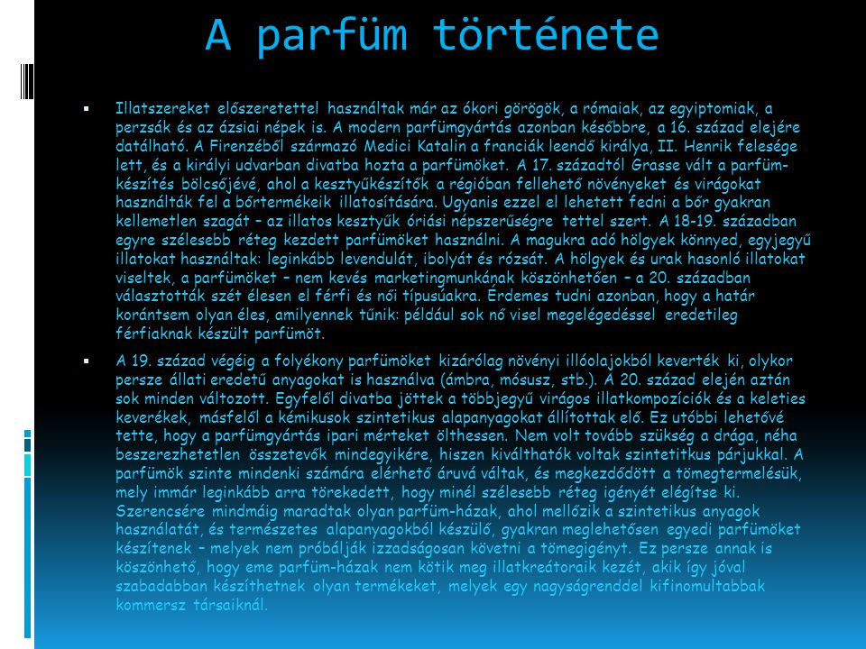A parfüm története