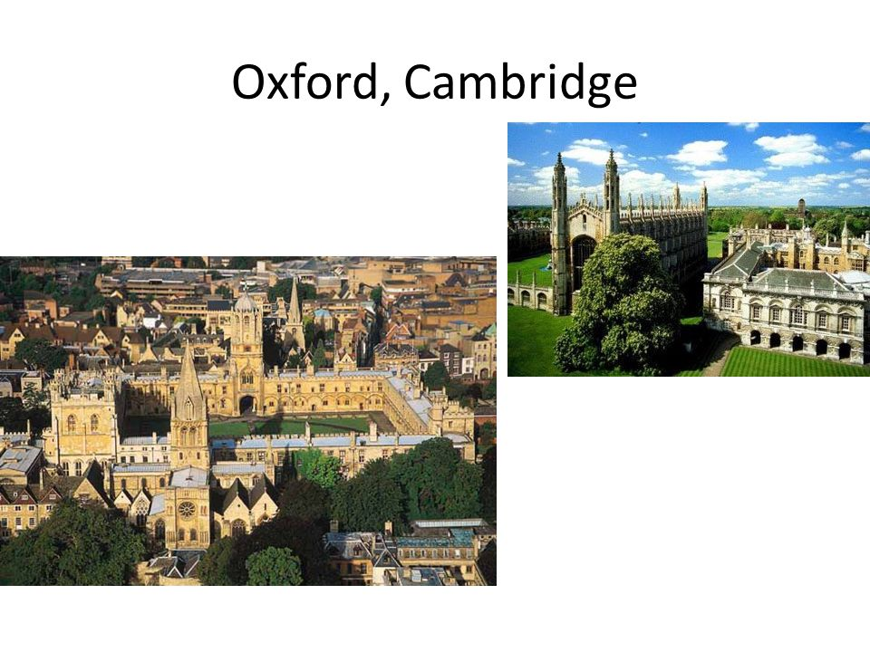 Oxford, Cambridge