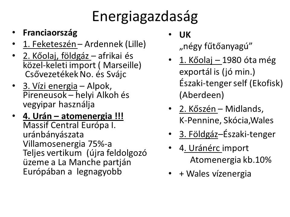 Energiagazdaság Franciaország 1. Feketeszén – Ardennek (Lille)