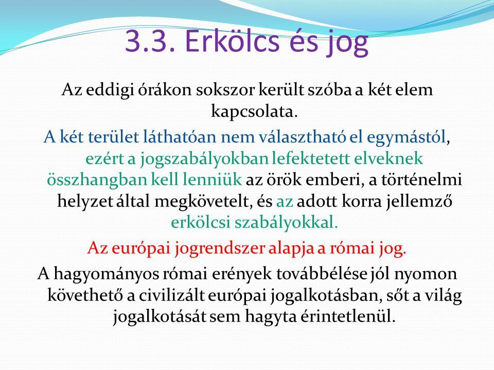 3.3. Erkölcs és jog