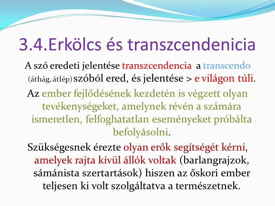 3.4.Erkölcs és transzcendenicia
