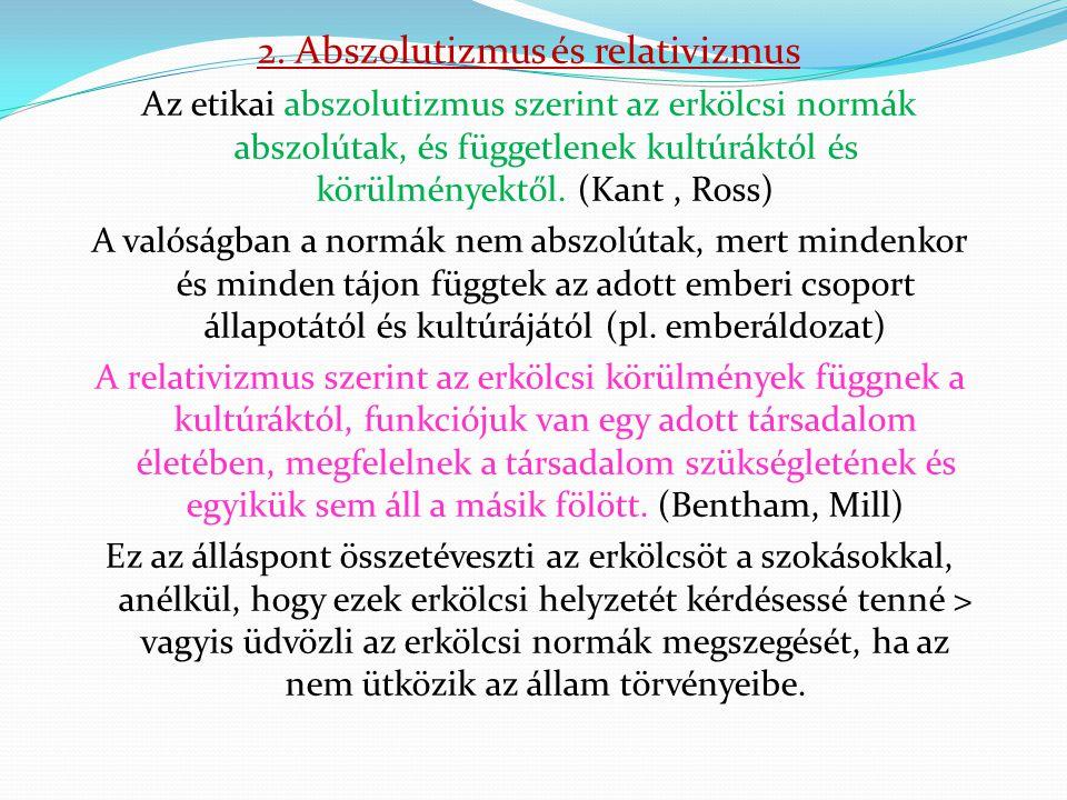 2. Abszolutizmus és relativizmus