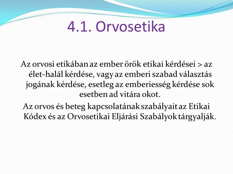 4.1. Orvosetika