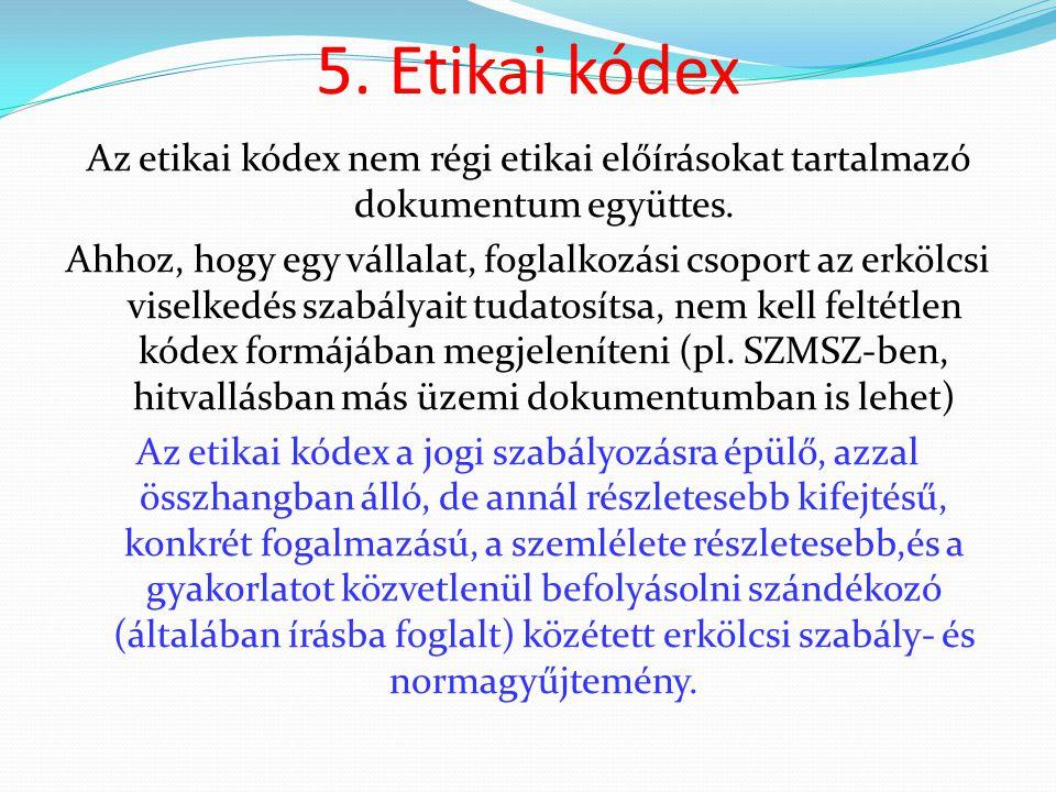 5. Etikai kódex