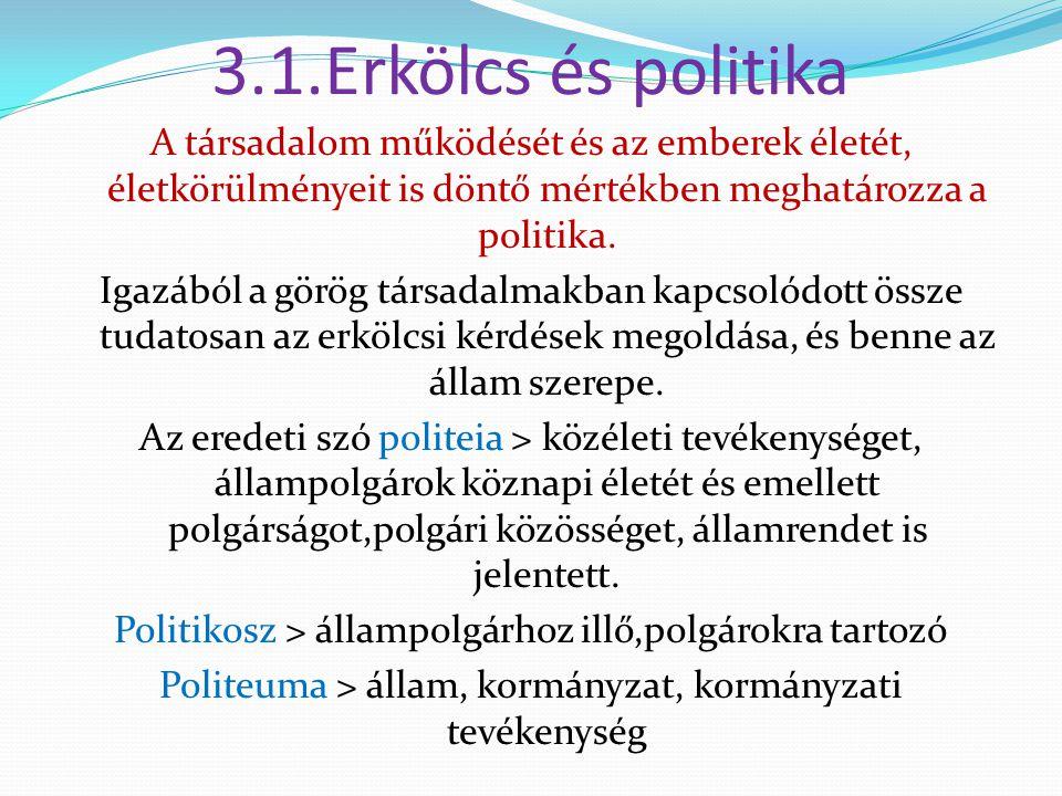 3.1.Erkölcs és politika