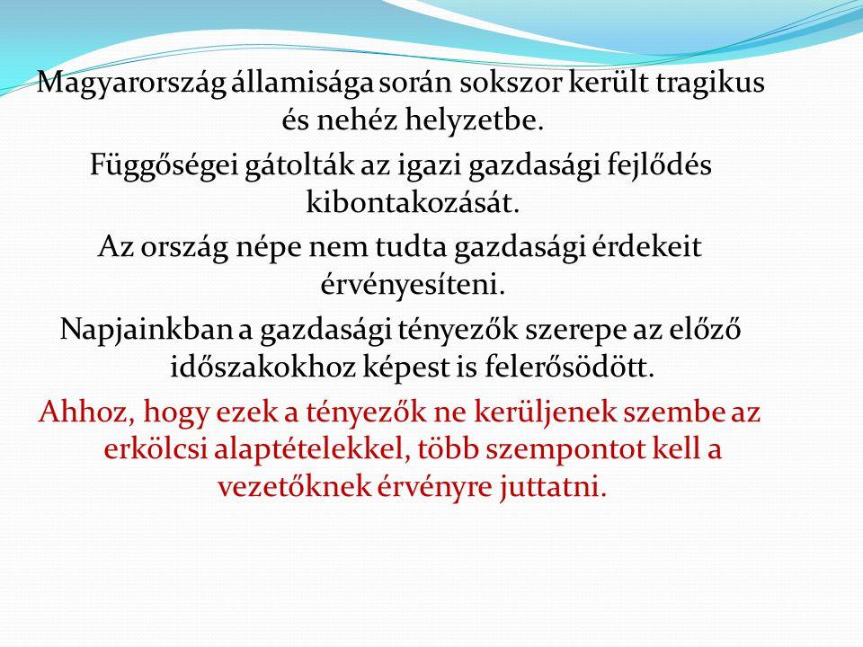 Magyarország államisága során sokszor került tragikus és nehéz helyzetbe.