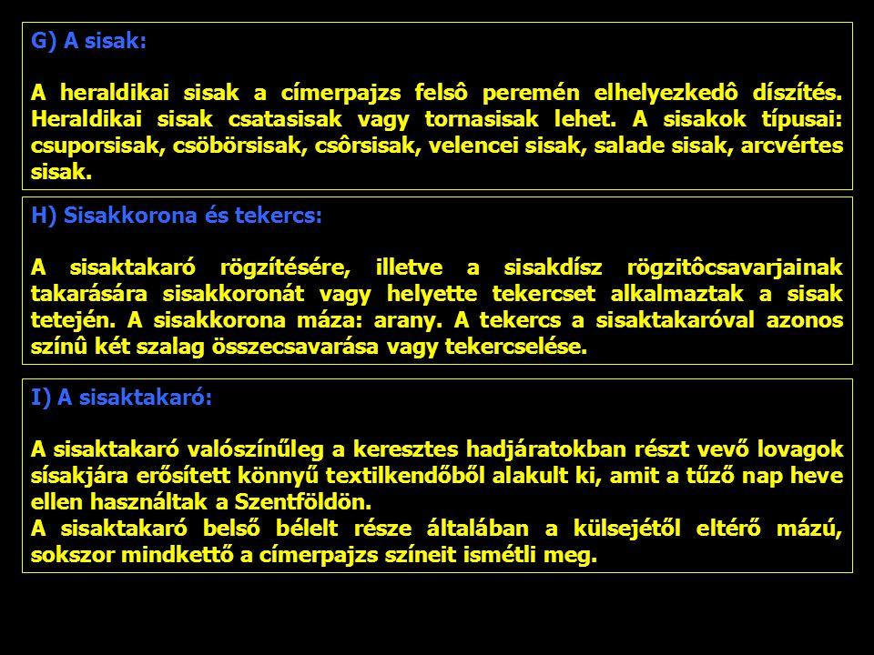 G) A sisak: