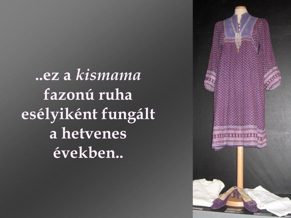 ..ez a kismama fazonú ruha esélyiként fungált a hetvenes években..