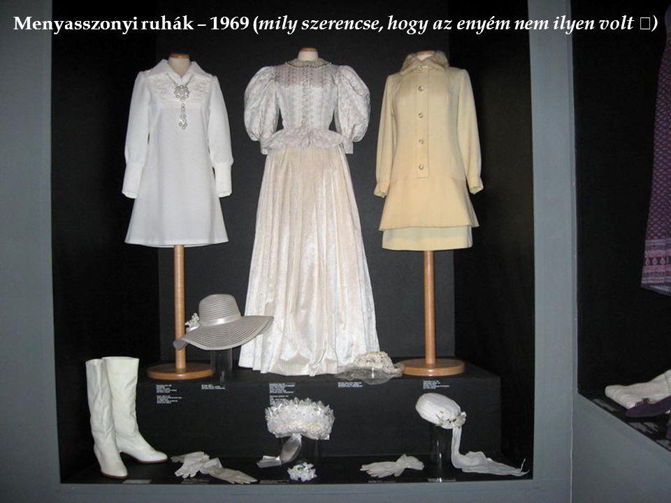 Menyasszonyi ruhák – 1969 (mily szerencse, hogy az enyém nem ilyen volt )