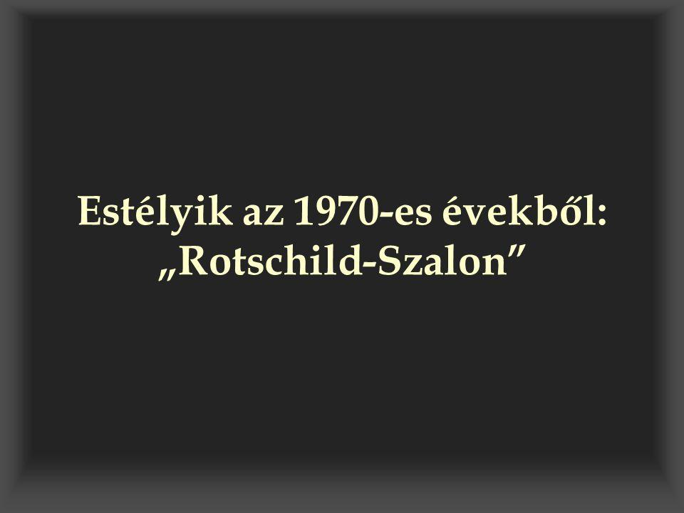 """Estélyik az 1970-es évekből: """"Rotschild-Szalon"""