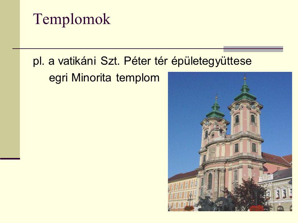 Templomok pl. a vatikáni Szt. Péter tér épületegyüttese