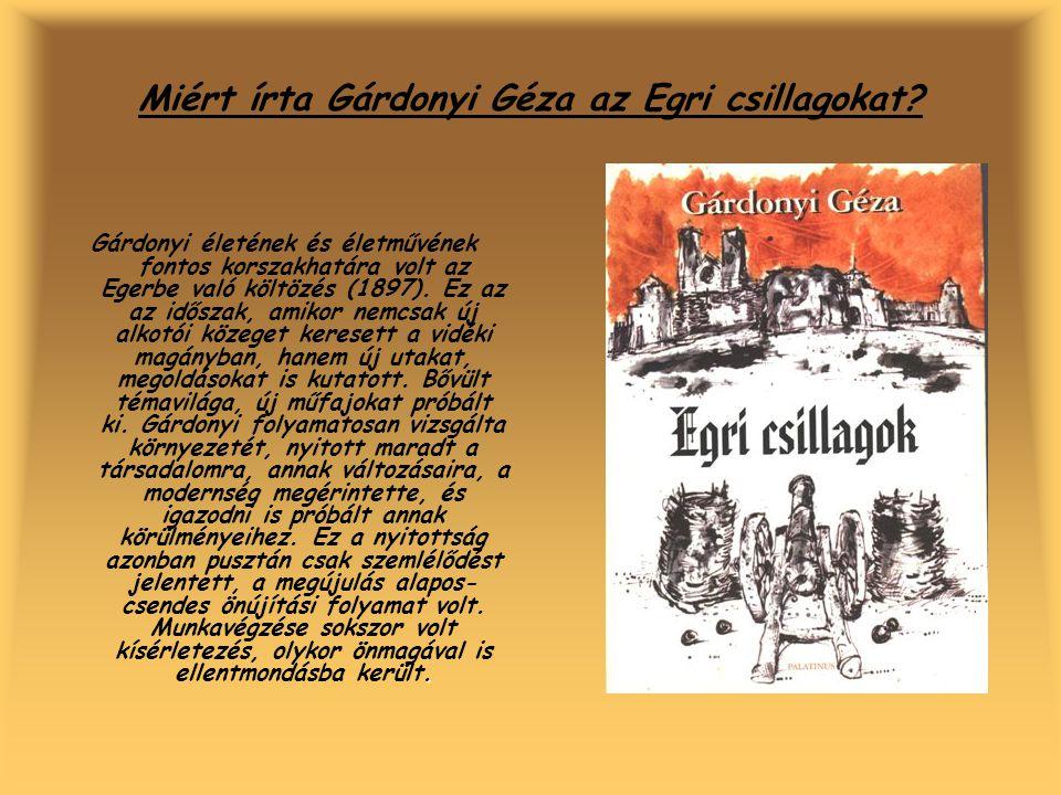 Miért írta Gárdonyi Géza az Egri csillagokat