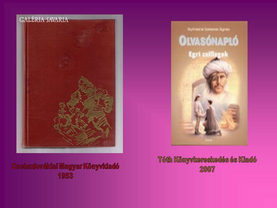 Tóth Könyvkereskedés és Kiadó 2007 Csehszlovákiai Magyar Könyvkiadó