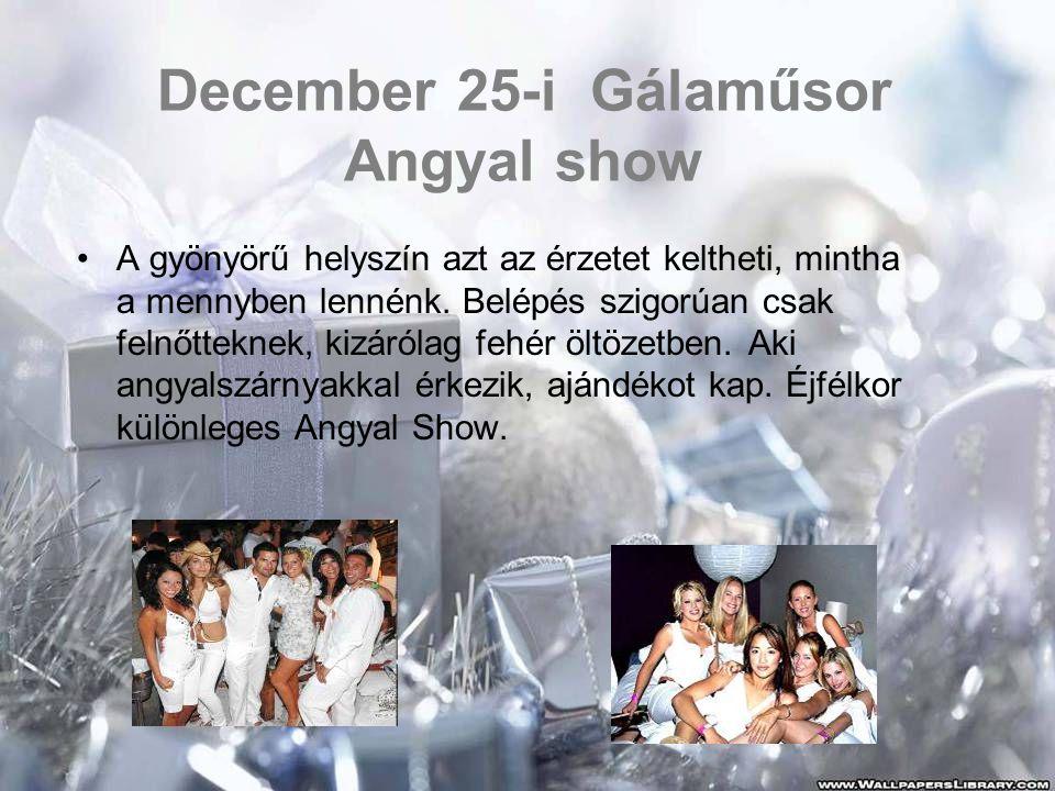December 25-i Gálaműsor Angyal show