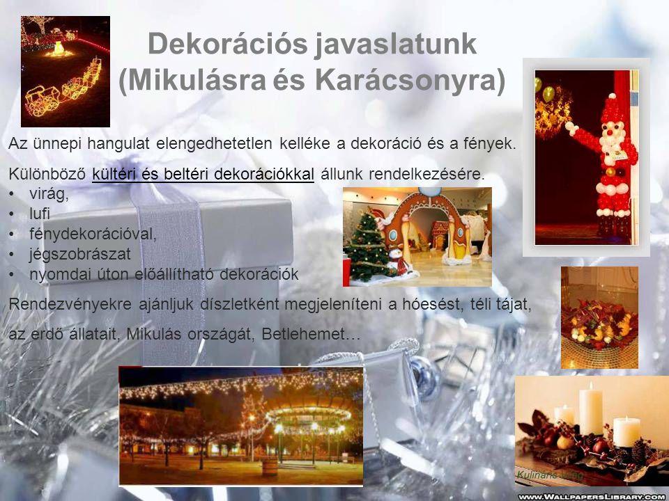 Dekorációs javaslatunk (Mikulásra és Karácsonyra)