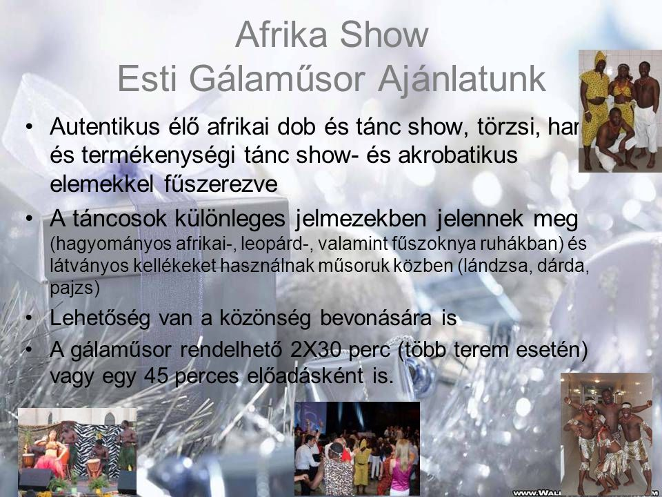 Afrika Show Esti Gálaműsor Ajánlatunk