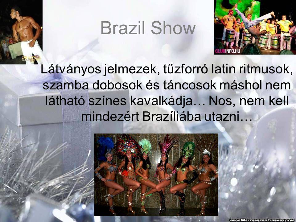 Brazil Show