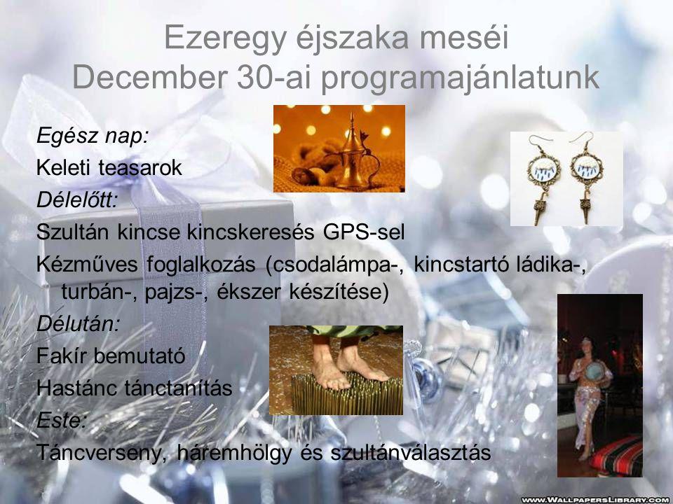Ezeregy éjszaka meséi December 30-ai programajánlatunk
