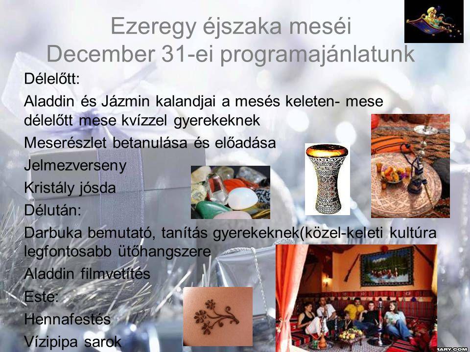 Ezeregy éjszaka meséi December 31-ei programajánlatunk