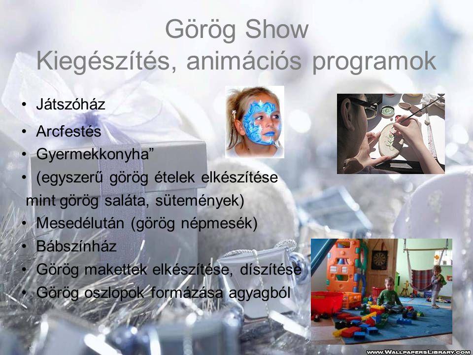Görög Show Kiegészítés, animációs programok