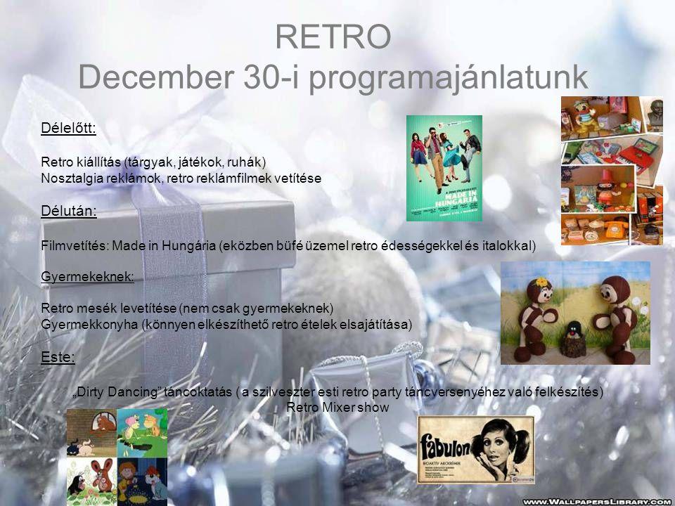 RETRO December 30-i programajánlatunk