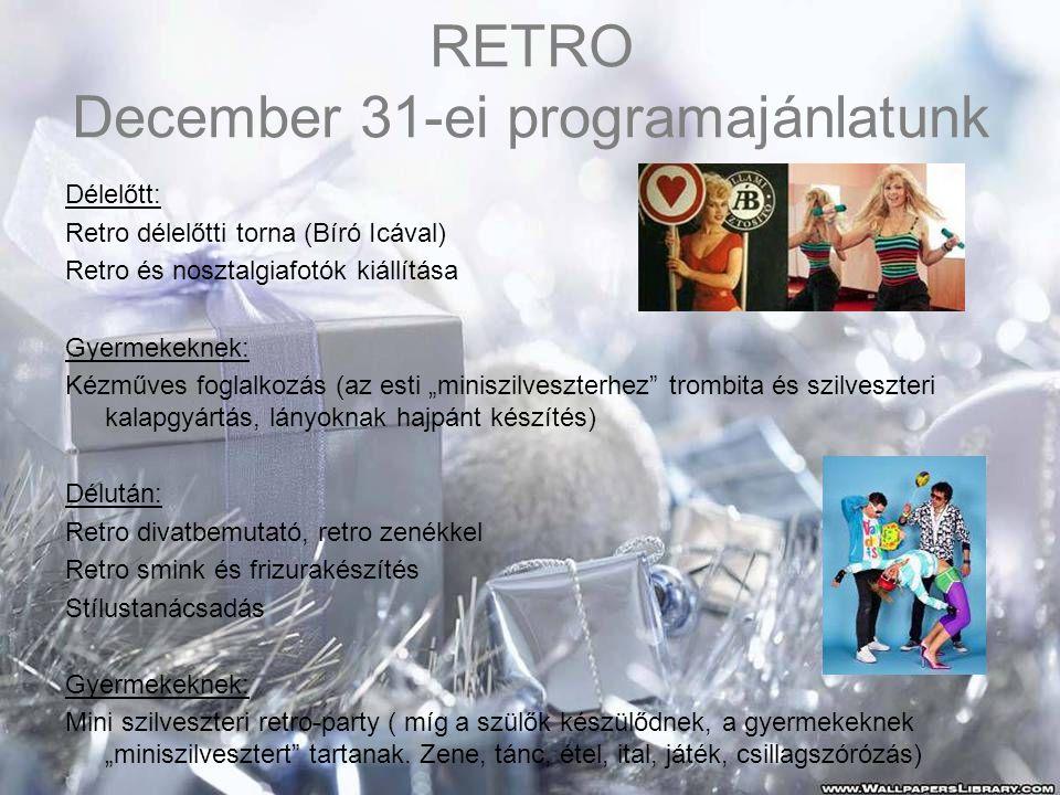RETRO December 31-ei programajánlatunk