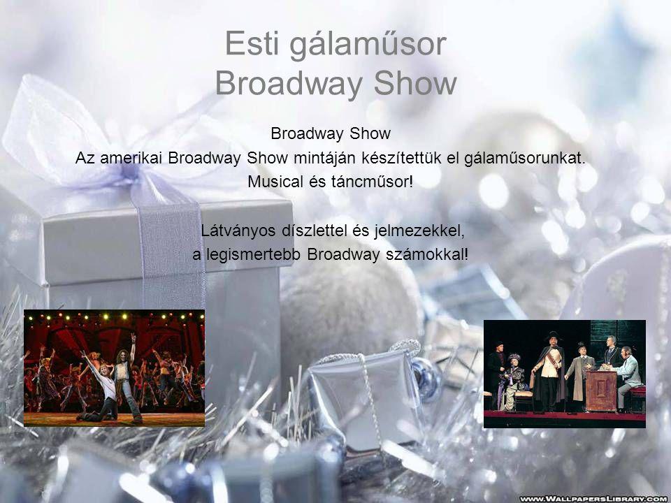 Esti gálaműsor Broadway Show