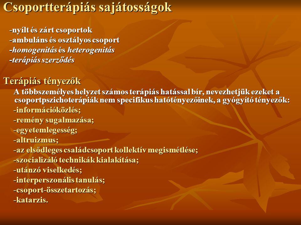 Csoportterápiás sajátosságok