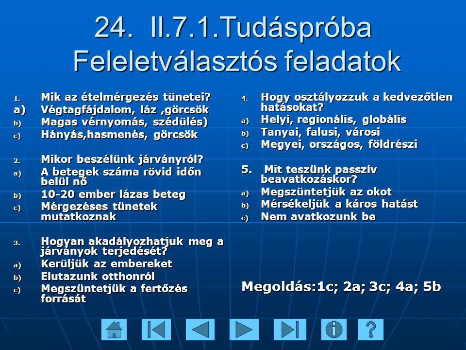 24. II.7.1.Tudáspróba Feleletválasztós feladatok