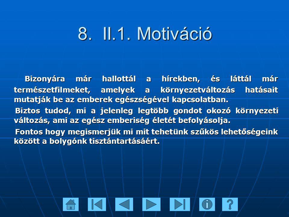 8. II.1. Motiváció
