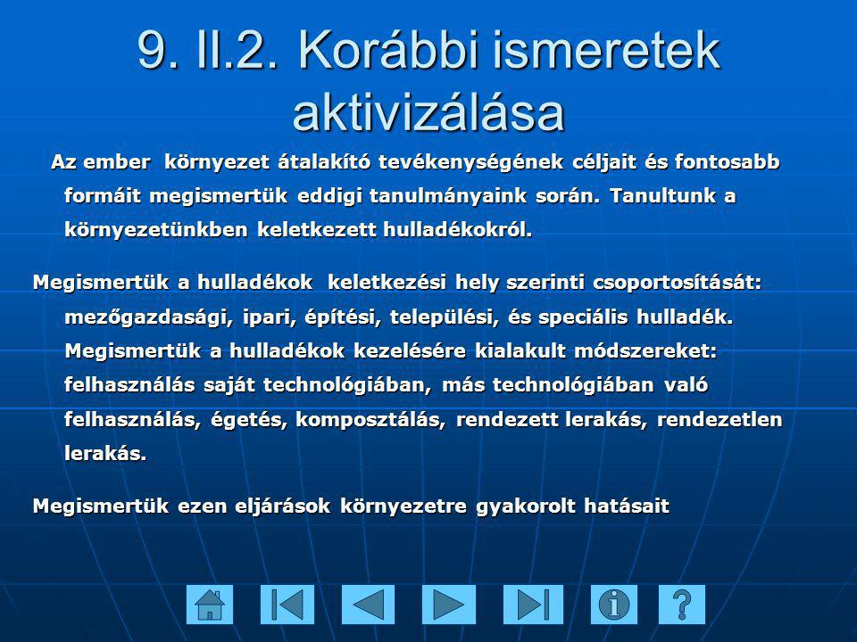 9. II.2. Korábbi ismeretek aktivizálása