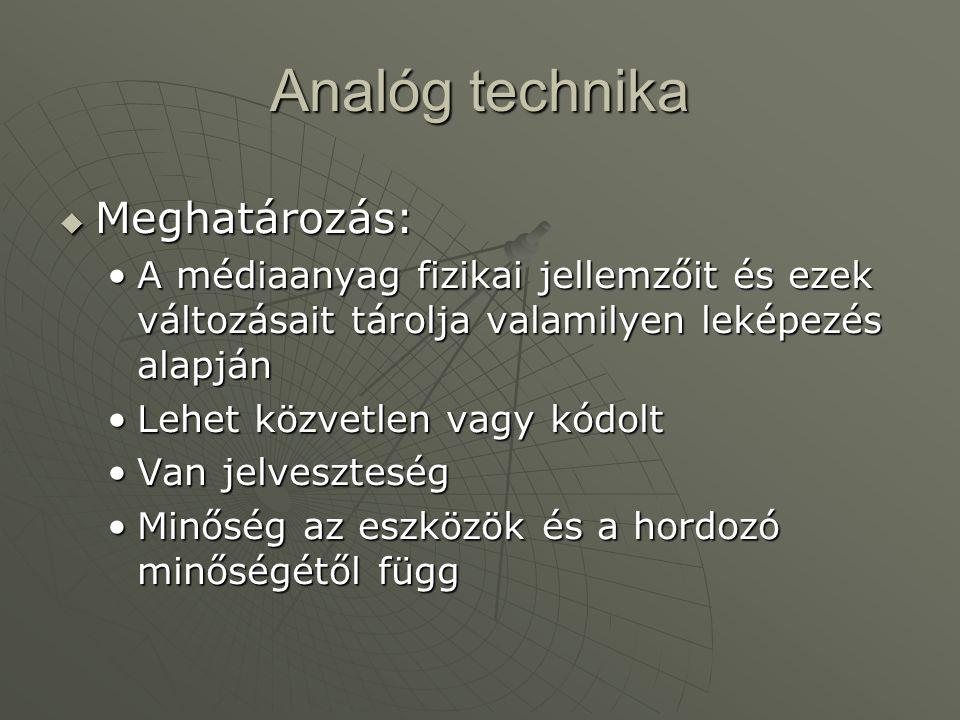 Analóg technika Meghatározás: