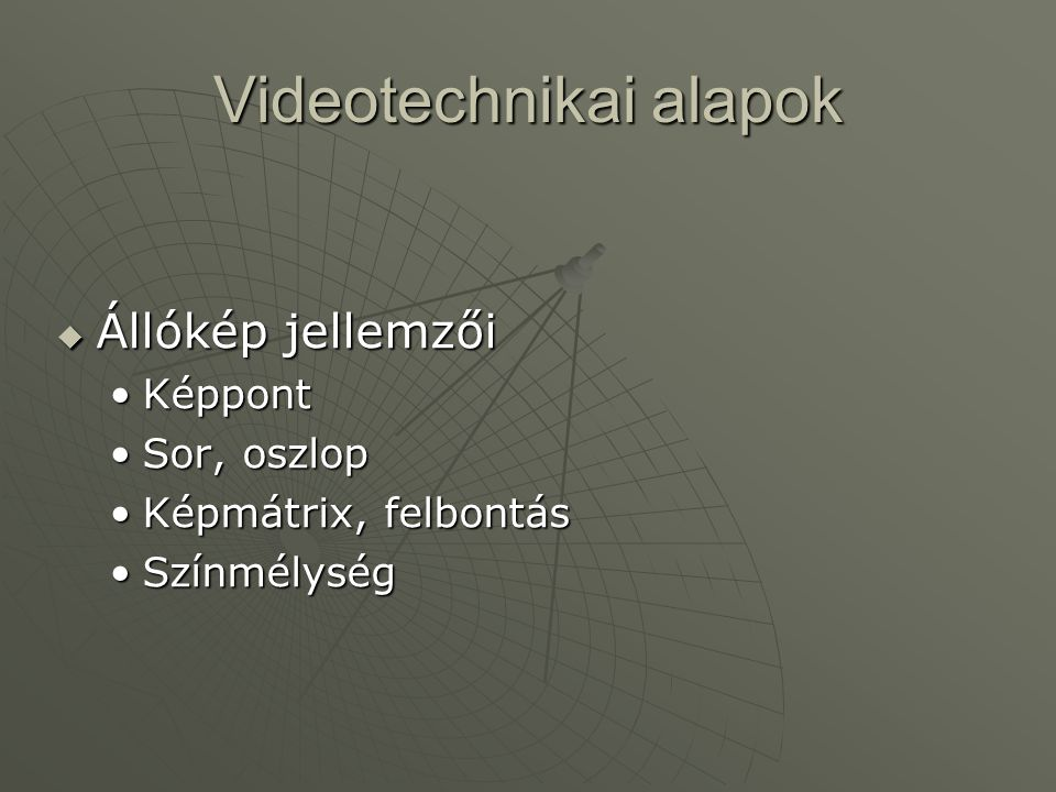 Videotechnikai alapok