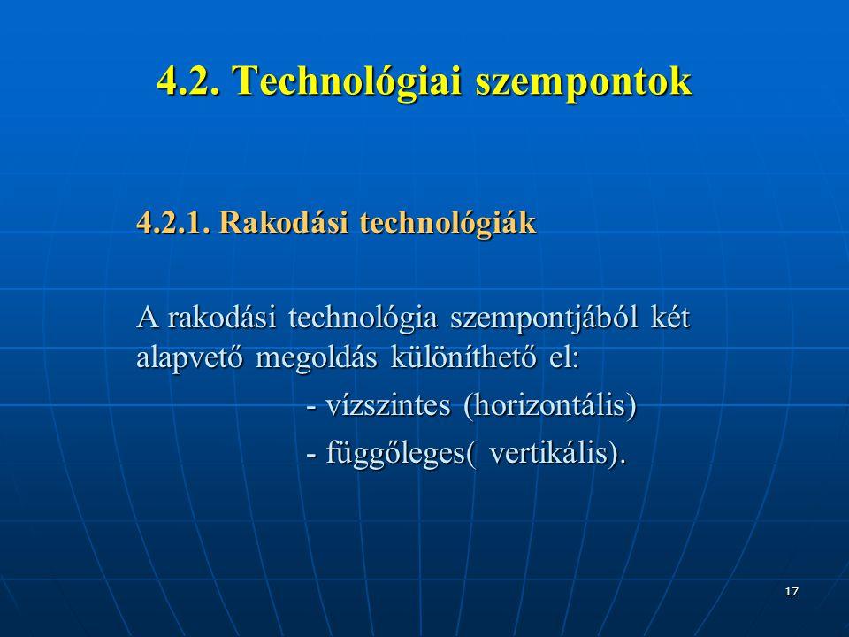 4.2. Technológiai szempontok