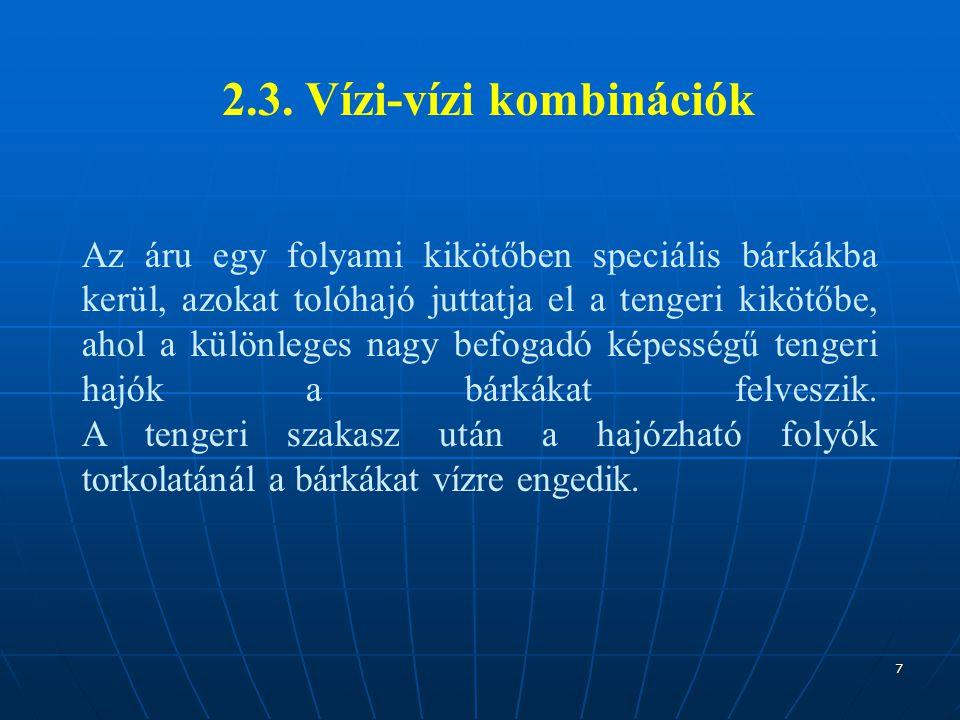 2.3. Vízi-vízi kombinációk