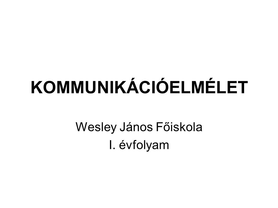 Wesley János Főiskola I. évfolyam
