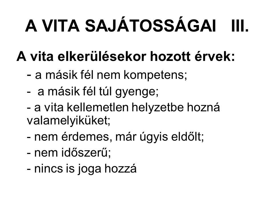 A VITA SAJÁTOSSÁGAI III.