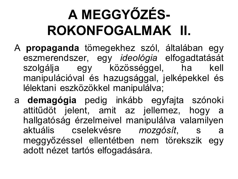 A MEGGYŐZÉS- ROKONFOGALMAK II.