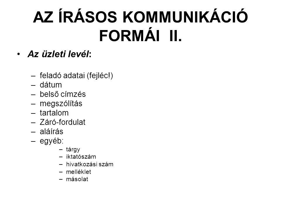 AZ ÍRÁSOS KOMMUNIKÁCIÓ FORMÁI II.