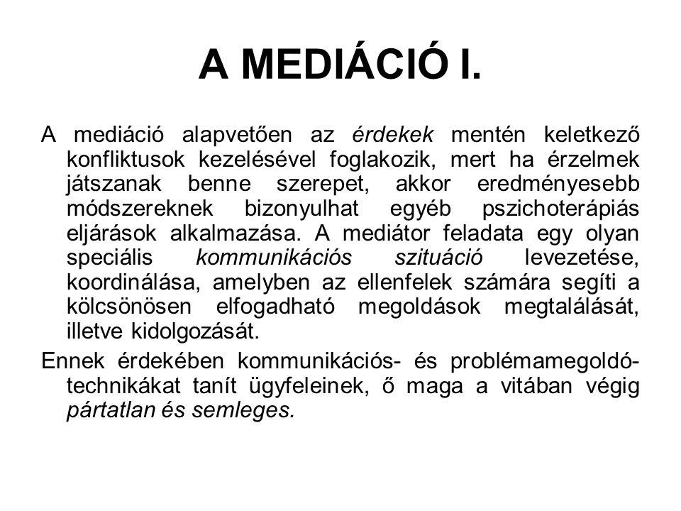 A MEDIÁCIÓ I.
