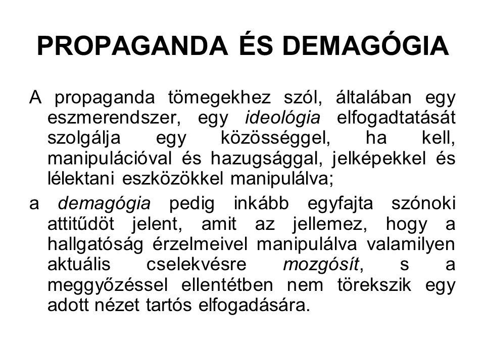 PROPAGANDA ÉS DEMAGÓGIA