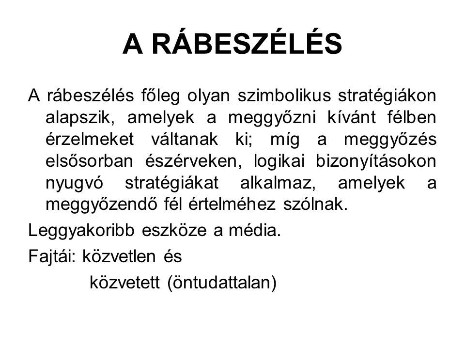 A RÁBESZÉLÉS