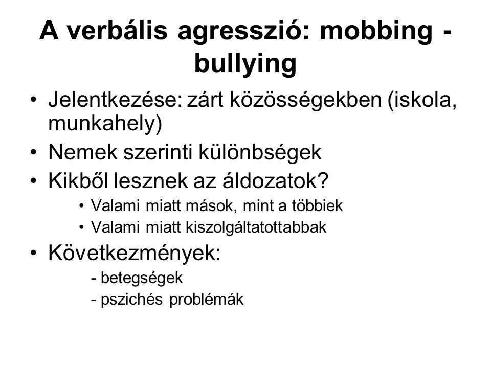 A verbális agresszió: mobbing - bullying