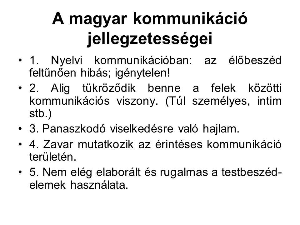 A magyar kommunikáció jellegzetességei