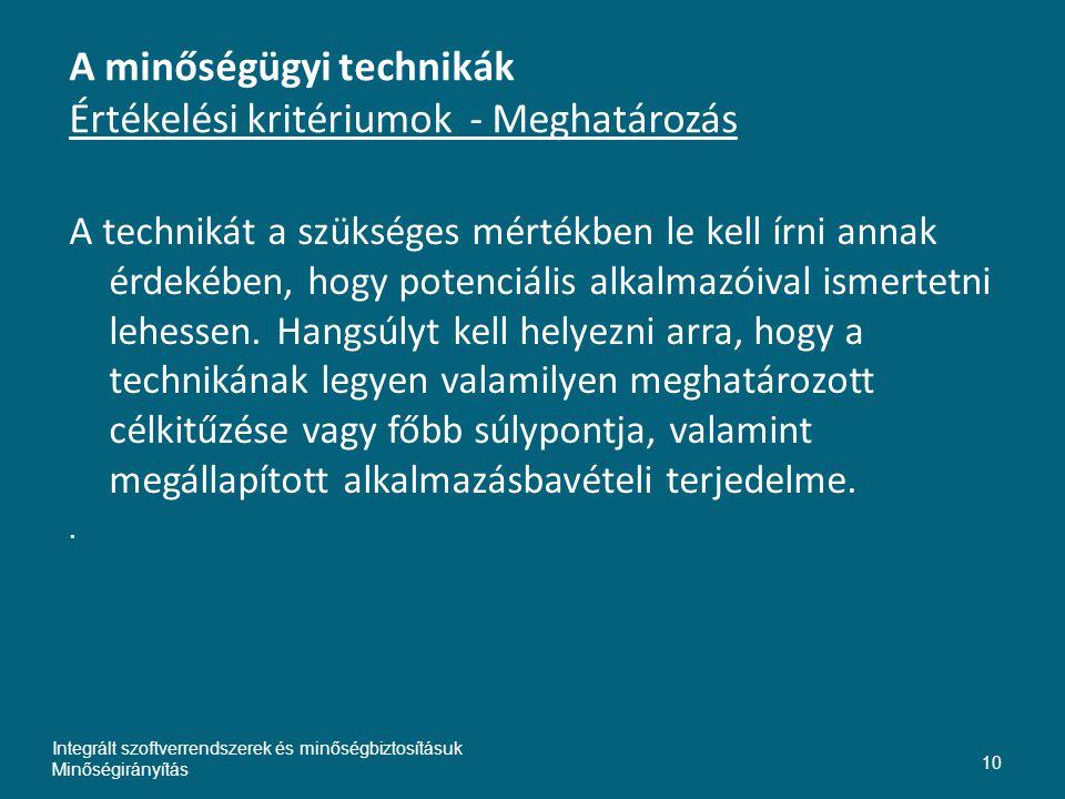 A minőségügyi technikák Értékelési kritériumok - Meghatározás