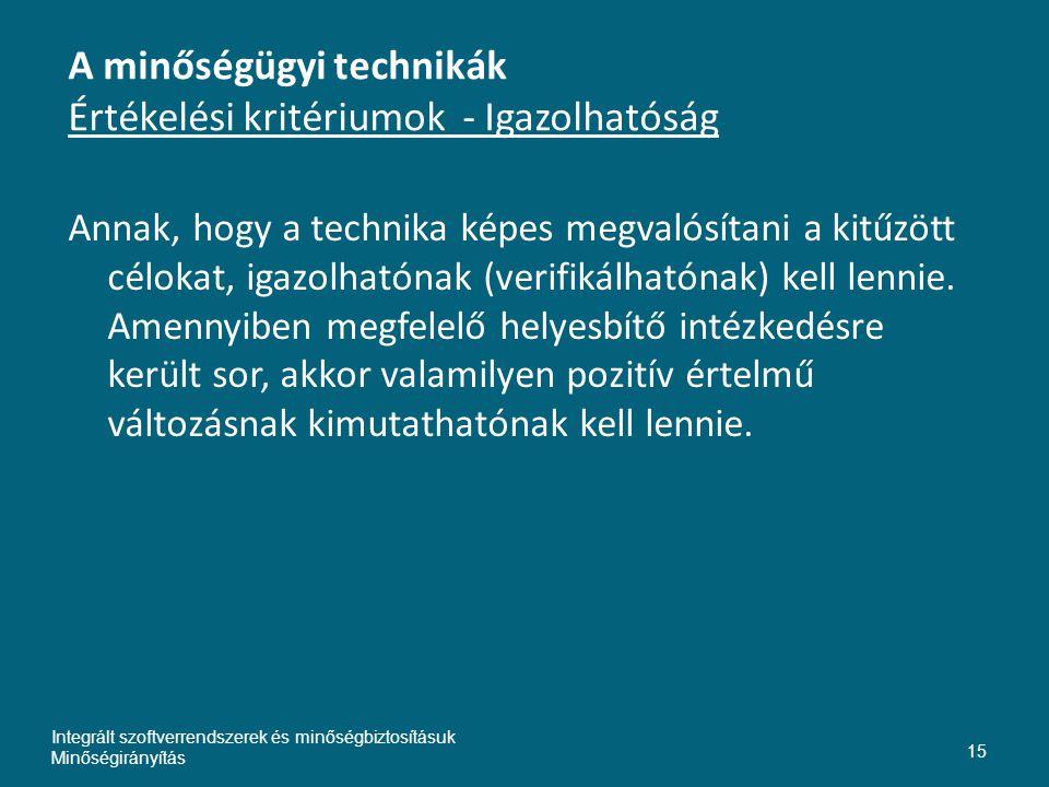 A minőségügyi technikák Értékelési kritériumok - Igazolhatóság