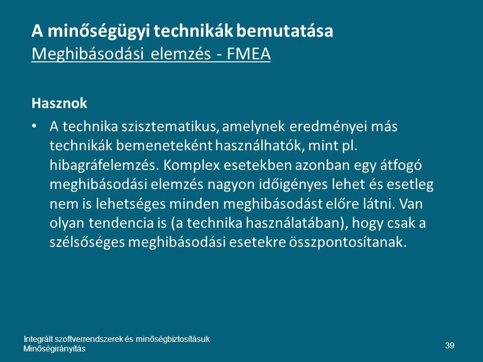 A minőségügyi technikák bemutatása Meghibásodási elemzés - FMEA