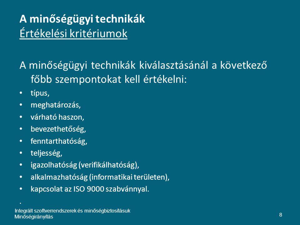 A minőségügyi technikák Értékelési kritériumok