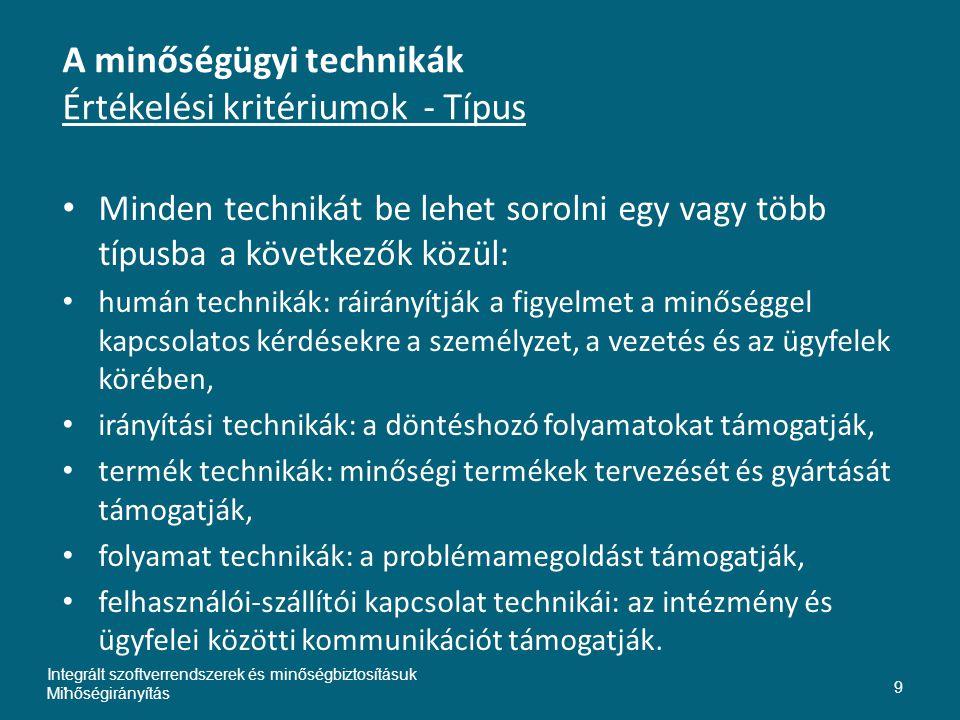 A minőségügyi technikák Értékelési kritériumok - Típus